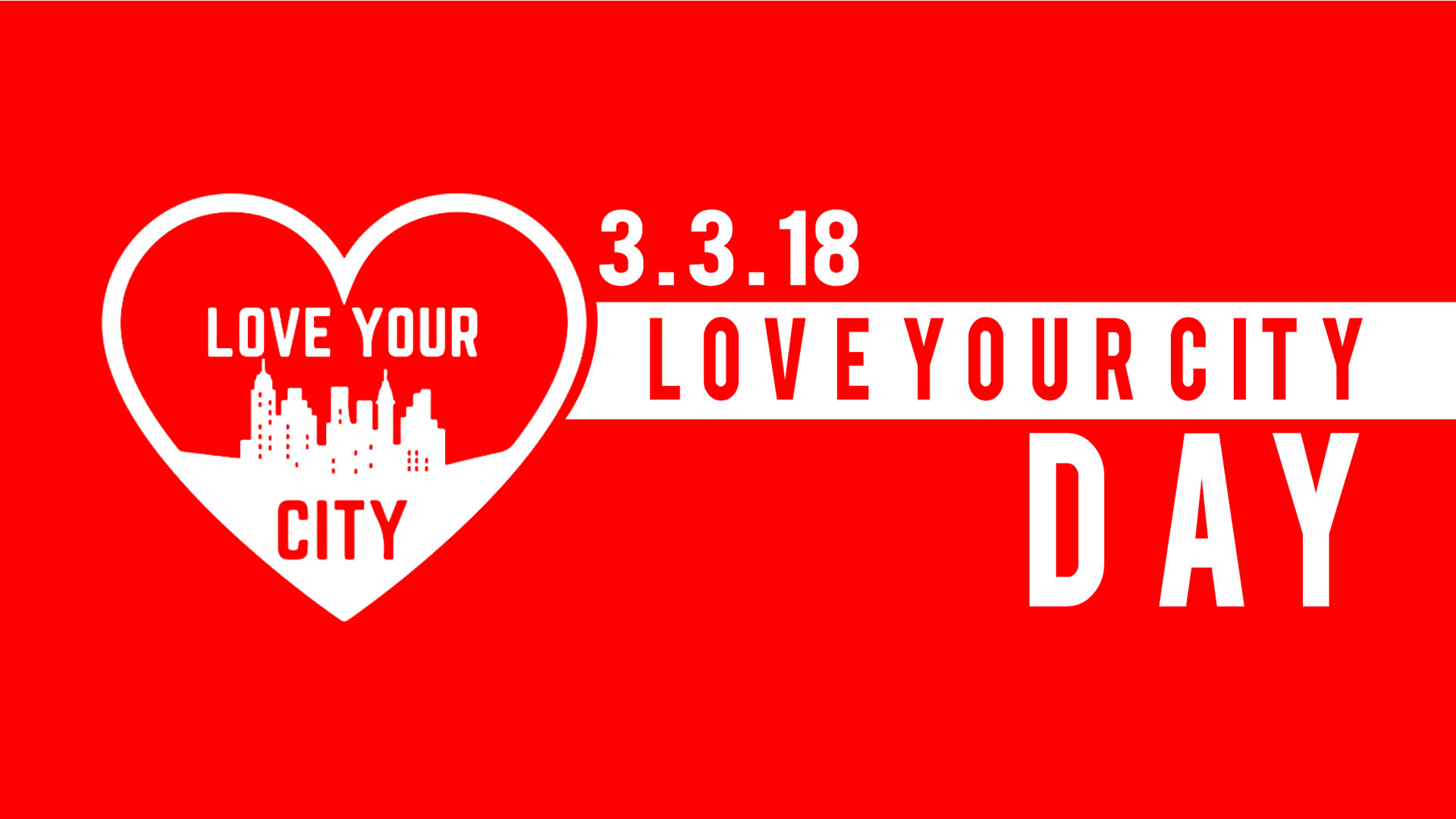 Love Your City Day – March 3 2018